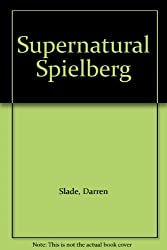 Supernatural Spielberg