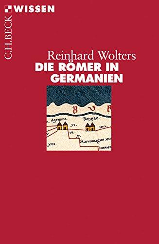 Die Römer in Germanien (Beck'sche Reihe)