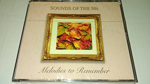 sounds-of-the-fifties-melodies-to-remember