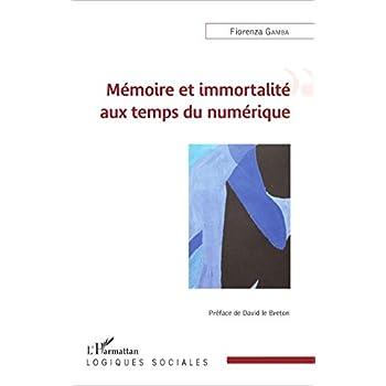 Mémoire et immortalité aux temps du numérique