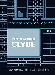 Clyde Fans par  Seth