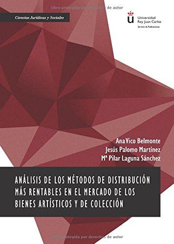 Análisis de los métodos de distribución más rentables en el mercado de los bienes artísticos y de colección.