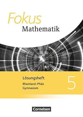 Fokus Mathematik - Rheinland-Pfalz - Ausgabe 2015: 5. Schuljahr - Lösungen zum Schülerbuch