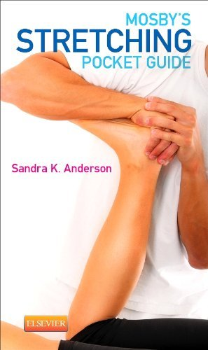 Mosby's Stretching Pocket Guide, 1e by Sandra K. Anderson BA LMT ABT NCTMB (13-Jan-2014) Paperback