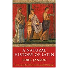 By Janson, Tore ( Author ) [ A Natural History of Latin By Feb-2007 Paperback