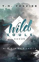 Wild Souls - Mit dir für immer (Outskirts)