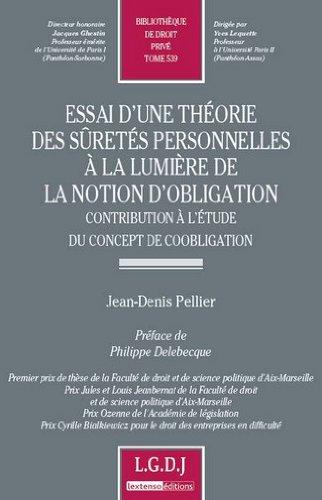 Essai d'une théorie des sûretés personnelles à la lumière de la notion d'obligation. Contribution à l'étude du concept de coobligation.