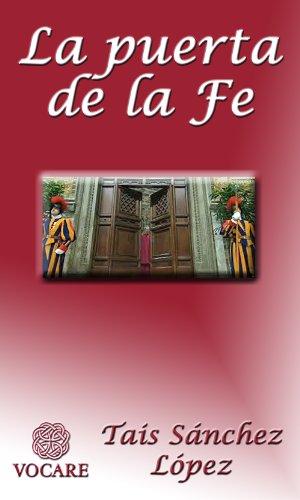 La puerta de la Fe por Tais Sánchez López