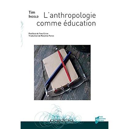 Anthropologie comme éducation