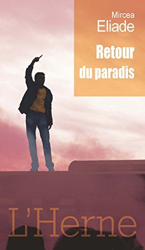 Retour du paradis (French Edition) eBook: Mircea Eliade, Philippe ...