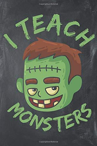 I Teach Monsters: Teacher Appreciation Composition Notebook Journal for Gifts Ss Tumbler