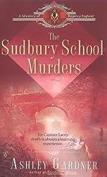 The Sudbury School Murders (Mystery of Regency England) by Ashley Gardner (2005-06-07)