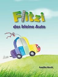 Flitzi, das kleine Auto: - ein kleines Bilderbuch zum Vorlesen und selber Lesen (Musold.minis)