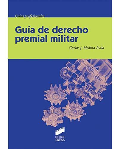 Guía de derecho premial militar (Ceremonial y protocolo)