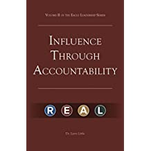 Make a Difference: Influence Through Accountability: Volume 2 of the Eagle Leadership Series for