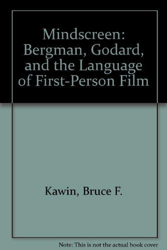 Mindscreen – Bergman, Godard, and First–Person Film