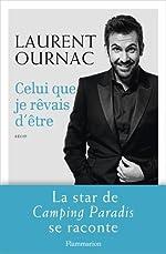 Celui que je rêvais d'être de Laurent Ournac