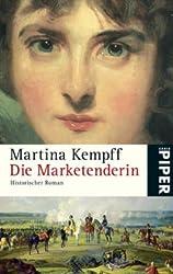 Die Marketenderin: Historischer Roman
