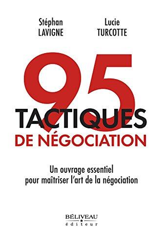 95 tactiques de négociation : Un complément essentiel pour vous préparer