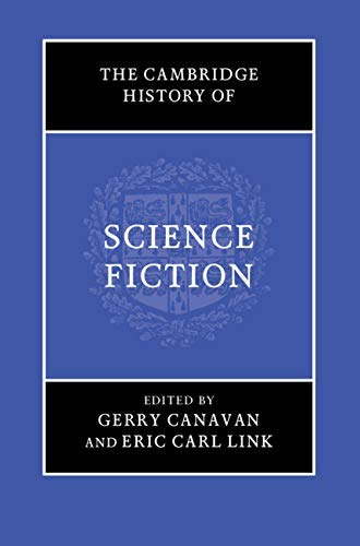 The Cambridge History of Science Fiction (English Edition)