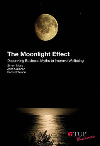 the-moonlight-effect-debunking-business-myths-to-improve-wellbeing-english-edition