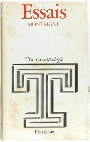Thema -anthologie Essais Montaigne