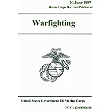 Marine Corps Doctrinal Publication MCDP 1 Warfighting 20 June 1997 (English Edition)