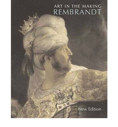 Art in the Making: Rembrandt (National Gallery of London (Paperback)) (Paperback) - Common