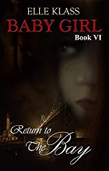 Return to the Bay (Baby Girl Book 6)