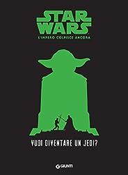 Vuoi diventare un jedi? Star Wars - L'impero colpisce an