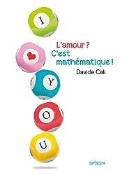 L'amour ? C'est mathématique !