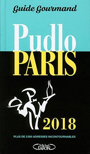 Pudlo Paris 2018 par Gilles Pudlowski