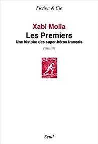 Les premiers par Xabi Molia