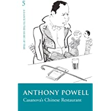 Casanova's Chinese Restaurant (Dance to the Music of Time Book 5)