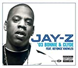 03 Bonnie & Clyde by Jay-Z (2003-01-14) -