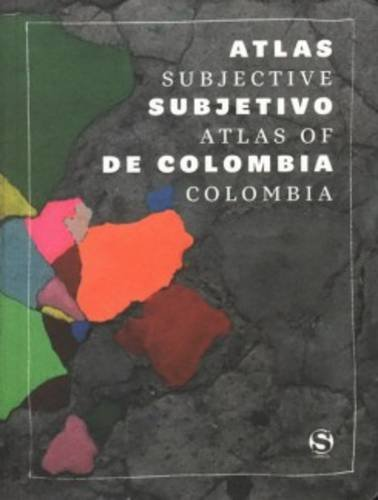Subjective Atlas of Columbia por Aavv