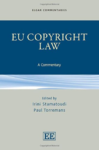 EU Copyright Law: A Commentary (Elgar Commentaries Series)