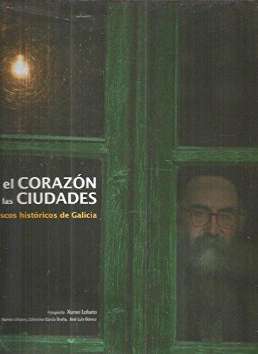 Descargar Libro Corazon de las ciudades, el de Villares. G.Braña. Gomez.