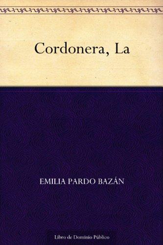 Cordonera, La por Emilia Pardo Bazán