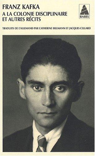 Récits : Tome 2, A la colonie disciplinaire et autres récits par Franz Kafka