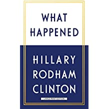 What Happened (Thorndike Press Large Print Popular and Narrative Nonfiction Series)