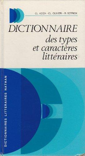 Dictionnaire des types et caractères littéraires (Dictionnaires littéraires Nathan) par Claude Aziza