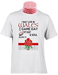 ENGLAND RUGBY TEE SHIRT, I May Live In Wales but on Matchday My Heart And Soul Belong to England Rugby. Fantastic gift for fans of English Rugby (XL)