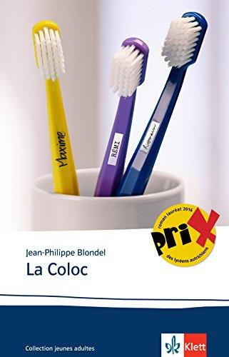 La Coloc: Französische Lektüre für das 5. und 6. Lernjahr (Collection jeunes adultes)