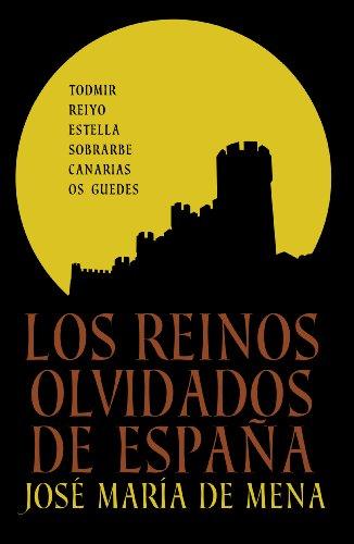 Descargar Libro Los reinos olvidados de España de José María de Mena