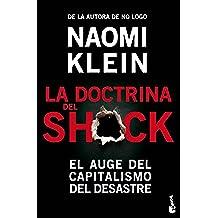 La doctrina del shock: El auge del capitalismo del desastre (Divulgación)