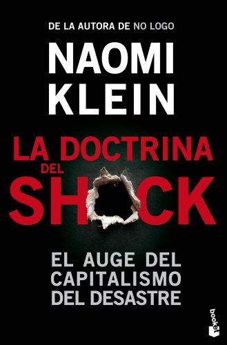 La doctrina del shock por Naomi Klein
