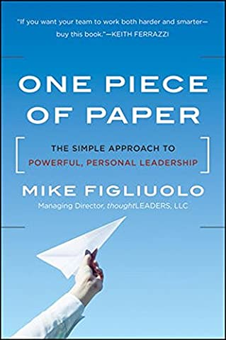 One Piece of Paper: The Simple Approach to Powerful, Personal