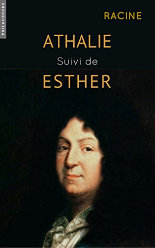 Athalie suivi de Esther : (illustr)