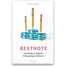 Bestnote: Lernerfolg verdoppeln, Prüfungsangst halbieren